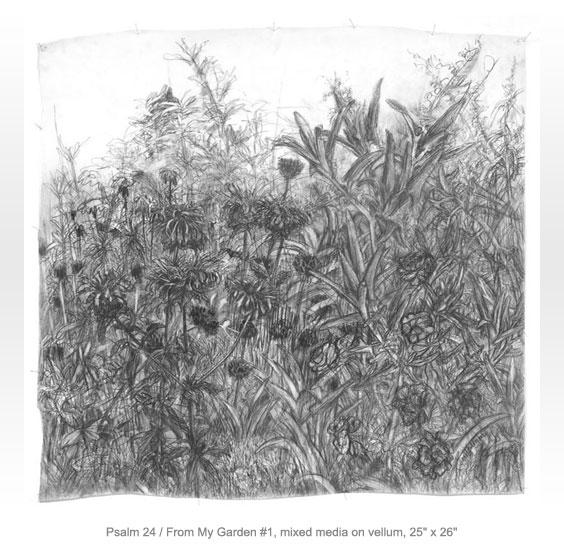 Psalm 24 From My Garden #1 - Carol Goldmark